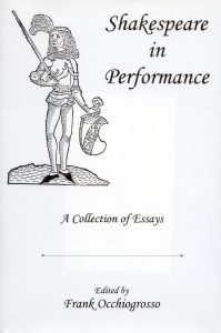 Cover: Shakespeare in Performance: A Collection of Essays