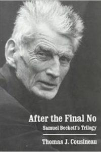 After the Final No: Samuel Beckett's Trilogy