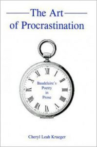 Cover: The Art of Procrastination: Baudelaire's Poetry in Prose