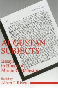 Augustan Subjects: Essays in Honor of Martin C. Battestin