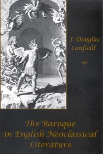 Cover: The Baroque in English Neoclassical Literature: From Milton and the Wits to Dryden and the Scriblerians