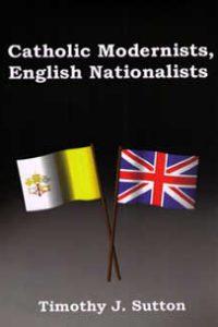 Catholic Modernists, English Nationalists
