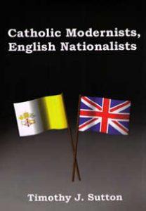 Cover: Catholic Modernists, English Nationalists