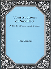 Cover: Constructions of Smollett: A Study in Genre and Gender