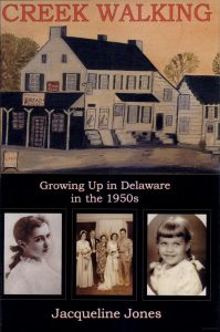 Cover: Creek Walking: Growing Up in Delaware in the 1950s