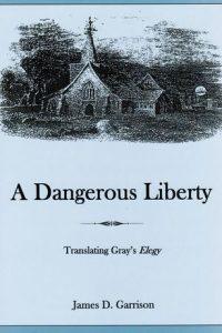 A Dangerous Liberty: Translating Gray's Elegy