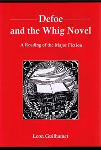 Cover: Defoe and the Whig Novel: A Reading of the Major Fiction