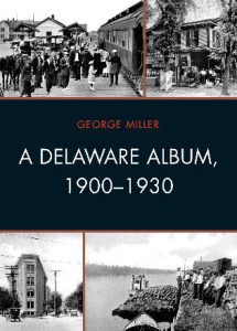 Cover: A Delaware Album, 1900–1930
