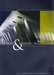 Cover: Design and Historic Preservation: The Challenge of Compatability