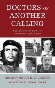 Cover: Doctors of Another Calling: Physicians Who Are Known Best in Fields Other than Medicine