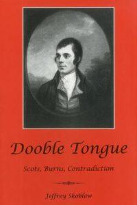 Dooble Tongue: Scots, Burns, Contradiction