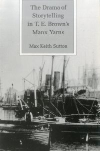 The Drama of Storytelling in T. E. Brown's Manx Yarns