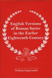 English Versions of Roman Satire in the Earlier Eighteenth Century