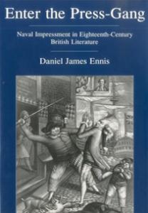 Cover: Enter the Press-Gang: Naval Impressment in Eighteenth-Century British Literature