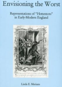 "Cover: Envisioning The Worst: Representations of ""Hottentots"" in Early-Modern England"