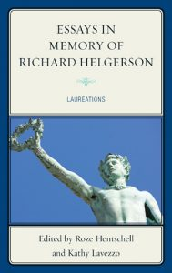 Cover: Essays in Memory of Richard Helgerson: Laureations