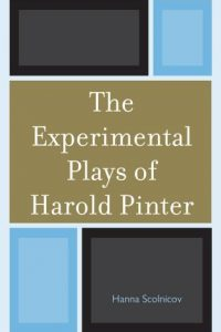 The Experimental Plays of Harold Pinter