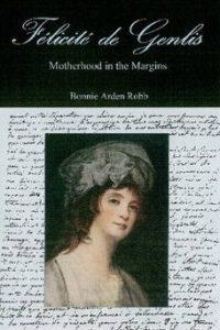 Félicité de Genlis: Motherhood in the Margins
