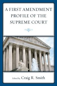 Cover: A First Amendment Profile of the Supreme Court