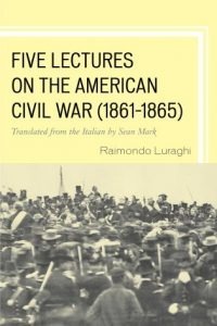Cover: Five Lectures on the American Civil War (1861-1865)