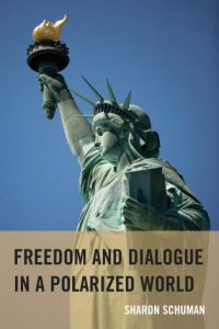 Cover: Freedom and Dialogue in a Polarized World