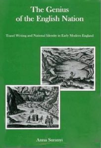 Cover: The Genius of the English Nation: Travel Writing and National Identity in Early Modern England
