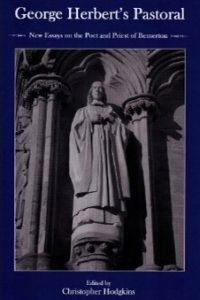 George Herbert's Pastoral: New Essays on the Poet and Priest of Bemerton