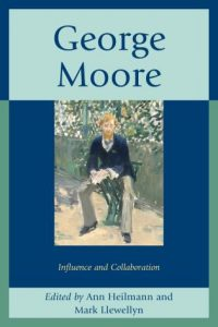 Cover: George Moore: Influence and Collaboration