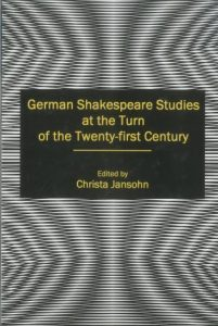 Cover: German Shakespeare Studies at the Turn of the Twenty-first Century