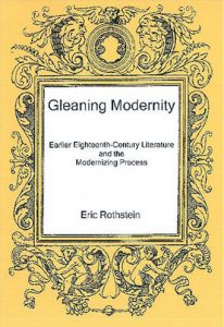Cover: Gleaning Modernity: Earlier Eighteenth-Century Literature and the Modernizing Process