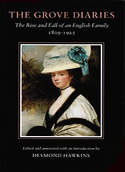 Cover: The Grove Diaries: The Rise and Fall of an English Family, 1809-1925