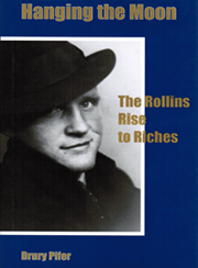 Cover: Hanging the Moon: The Rollins Rise to Riches