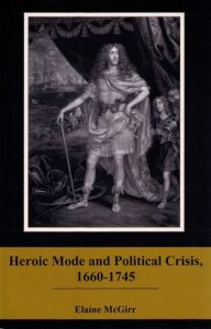 Cover: Heroic Mode and Political Crisis, 1660-1745