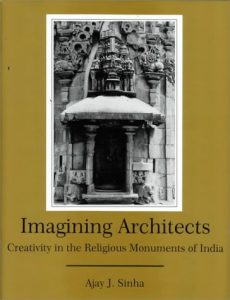 Cover: Imagining Architects: Creativity in the Religious Monuments of India