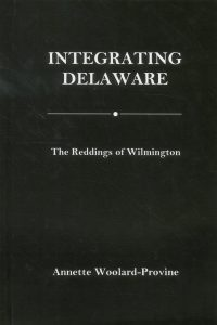 Cover: Integrating Delaware: The Reddings of Wilmington