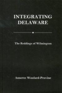Integrating Delaware: The Reddings of Wilmington