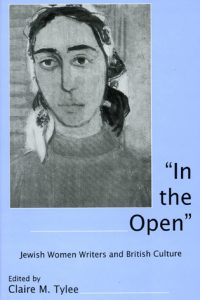 """""""In the Open"""": Jewish Women Writers and British Culture"""
