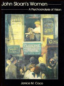 Cover: John Sloan's Women: A Psychoanalysis of Vision