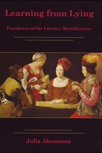 Learning from Lying: Paradoxes of the Literary Mystification