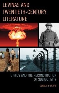 Cover: Levinas and Twentieth-Century Literature: Ethics and the Reconstitution of Subjectivity