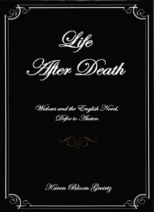 Cover: Life After Death: Widows and the English Novel, Defoe to Austen