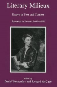 Cover: Literary Milieux: Essays in Text and Context Presented to Howard Erskine-Hill