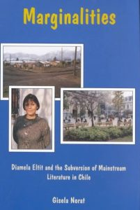 Cover: Marginalities: Diamela Eltit and the Subversion of Mainstream Literature in Chile