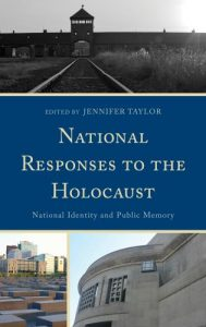 Cover: National Responses to the Holocaust: National Identity and Public Memory