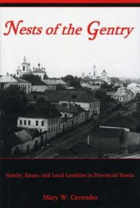 Cover: Nests of the Gentry: Family, Estate, and Local Loyalties in Provincial Russia