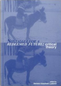 Cover: Nostalgia for a Redeemed Future: Critical Theory