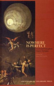 Cover: Nowhere is Perfect: French and Francophone Utopias/Dystopias