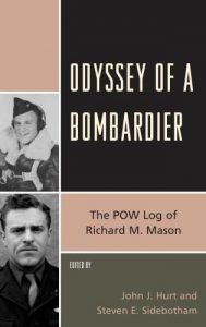 Cover: Odyssey of a Bombardier: The POW Log of Richard M. Mason