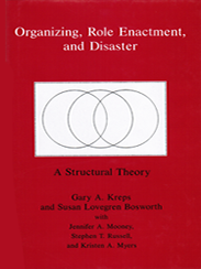 Cover: Organizing, Role Enactment, and Disaster: A Structural Theory