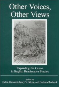 Cover: Other Voices, Other Views: Expanding the Canon in English Renaissance Studies